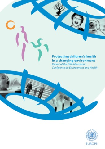 Protecting Children's Health in a Changing Environment