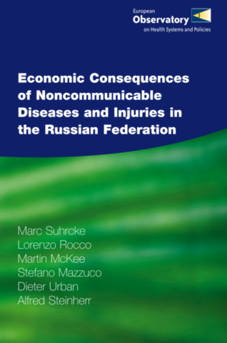 Economic Consequences of Noncommunicable Diseases and Injuries in the Russian Federation