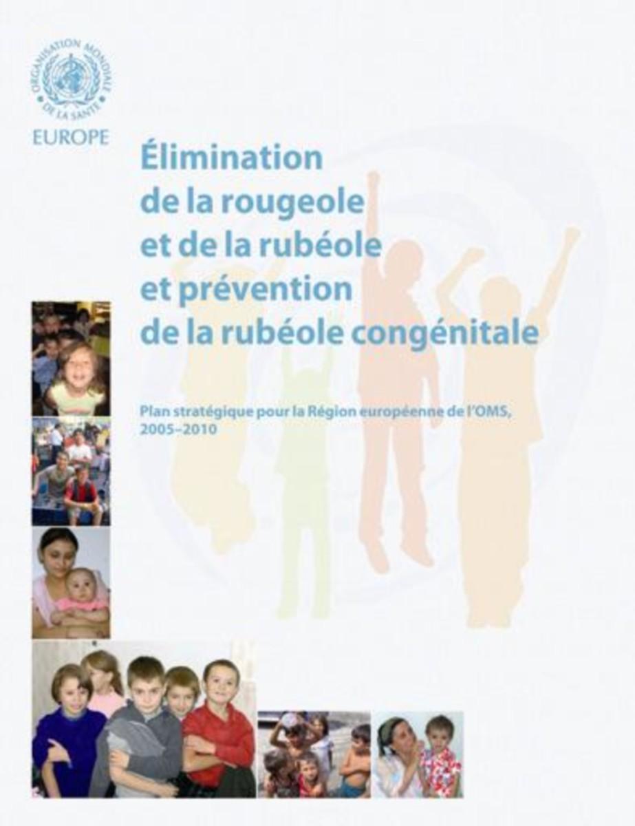 Elimination de la rougeole et de la rubéole et prévention de la rubéole congénitale