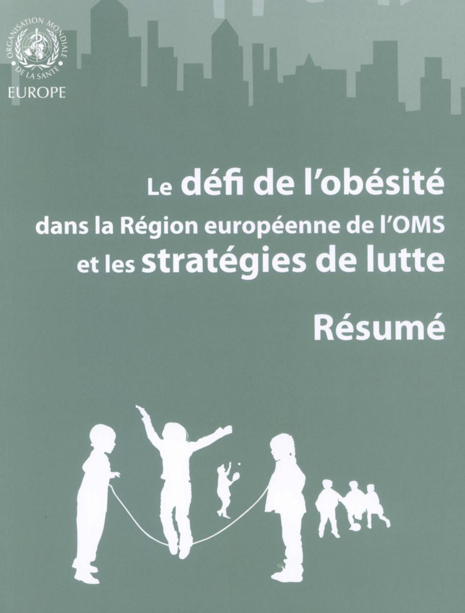 Défi de l'obésité dans la Région européenne de l'OMS et les stratégies de lutte