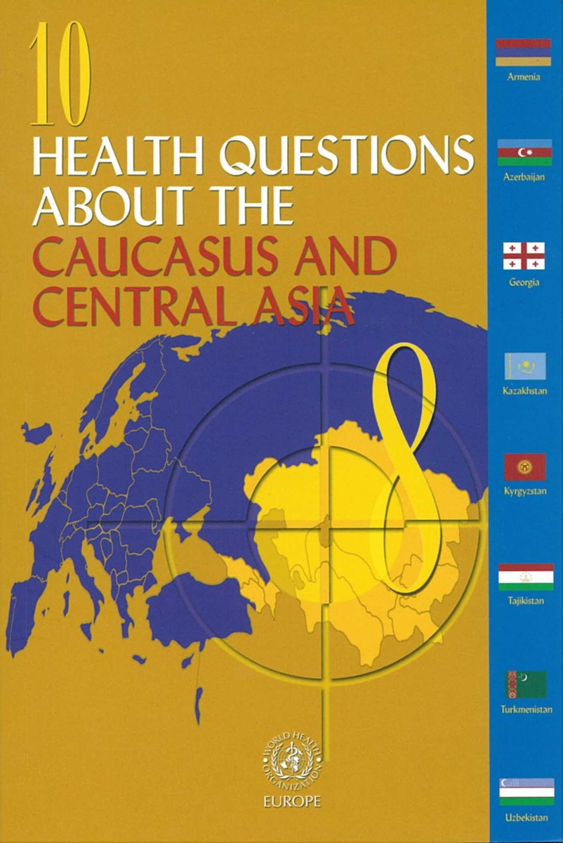 10 Health Questions about the Caucasus and Central Asia