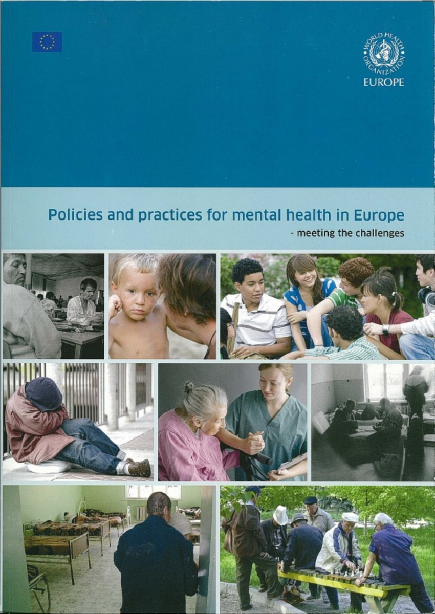 Policies and Practices for Mental Health in Europe