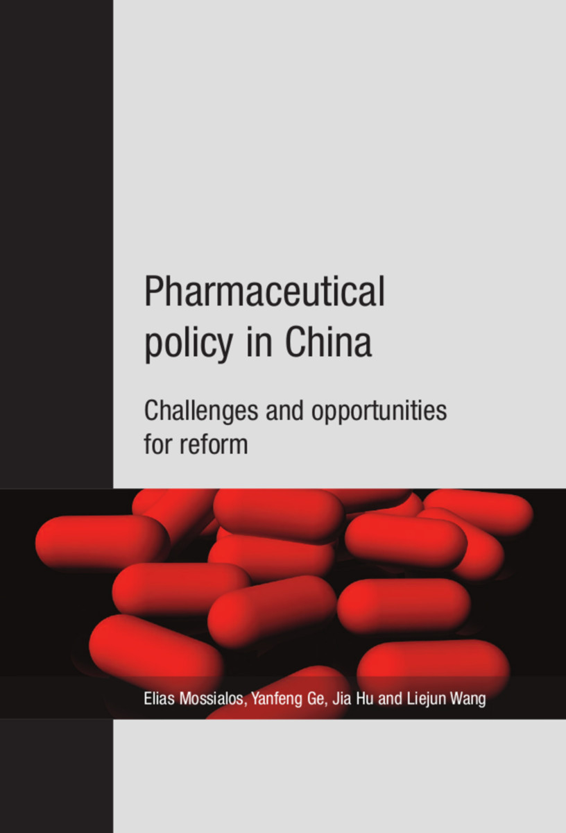 Pharmaceutical Policy in China