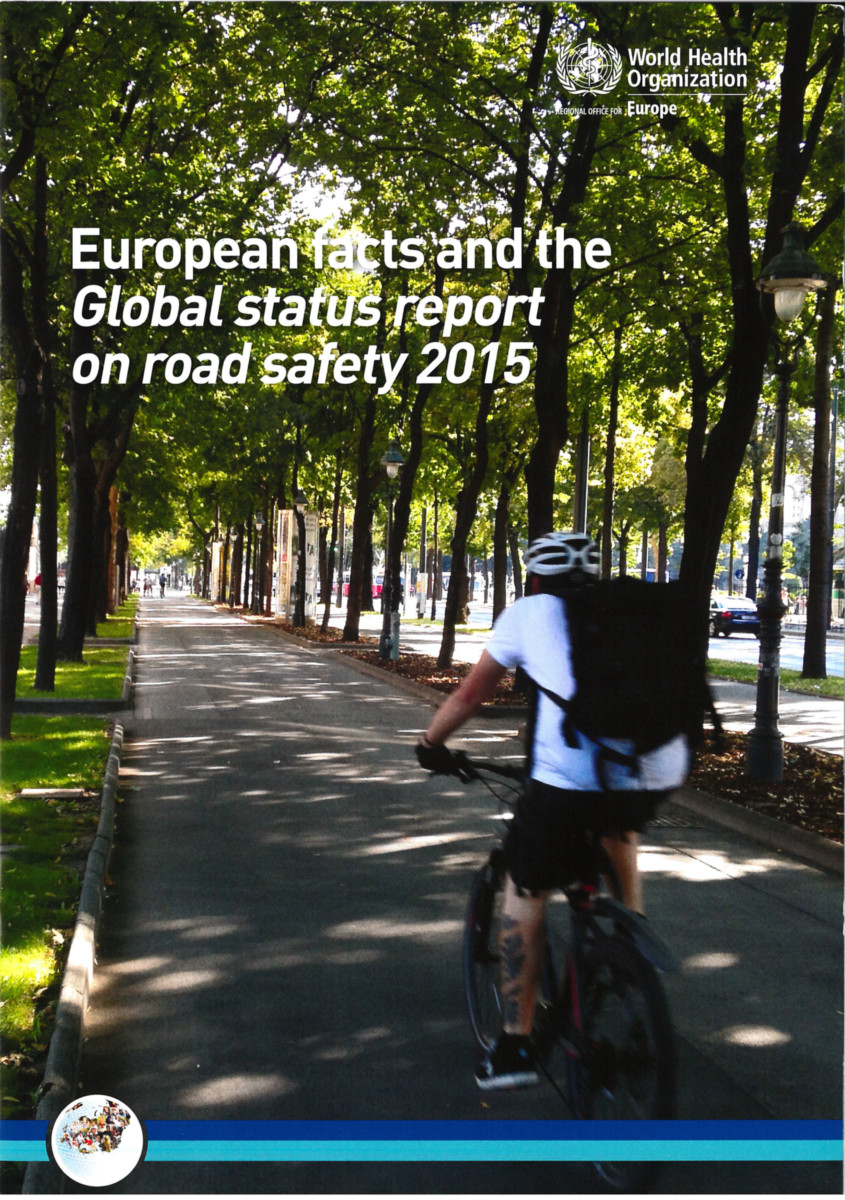 European Facts and Global Status Report on Road Safety 2015