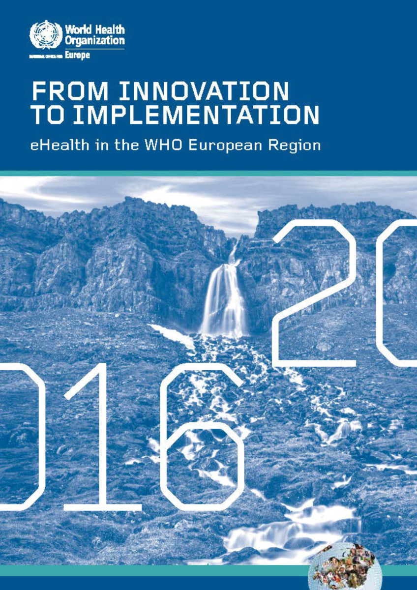 From Innovation to Implementation - eHealth in the WHO European Region (2016)