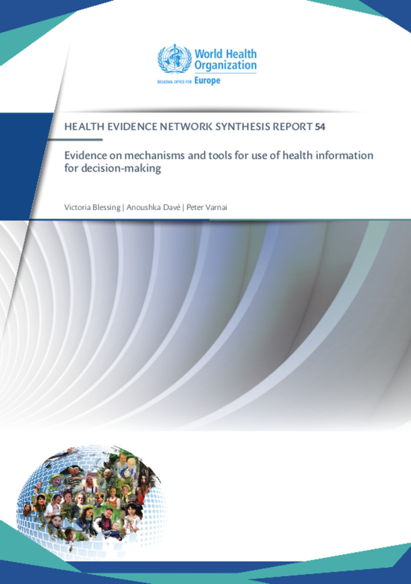 Evidence on mechanisms and tools for use of health information for decision-making