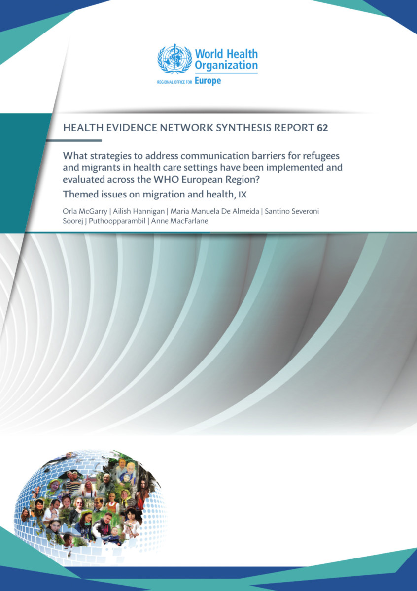 What strategies to address communication barriers for refugees and migrants in health care settings have been implemented and evaluated across the