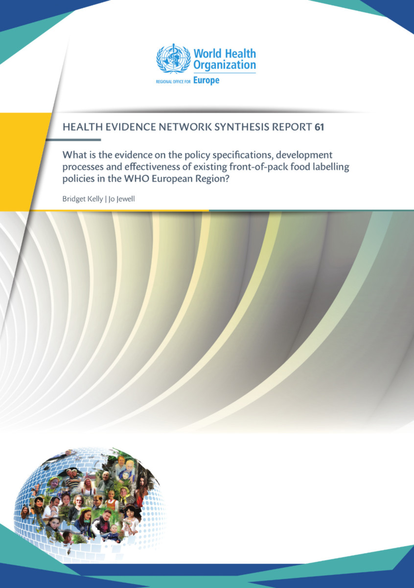 What is the evidence on the policy specifications, development processes and effectiveness of existing front-of-pack food labelling policies in the WHO European Region?