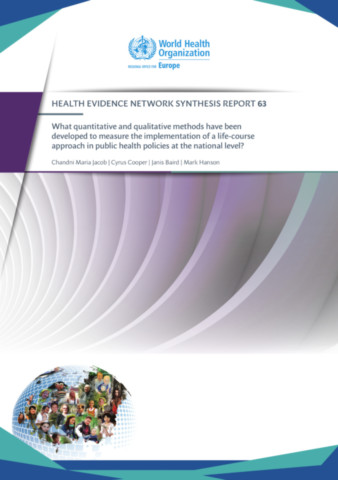 What quantitative and qualitative methods have been developed to measure the implementation of a life-course approach in public health policies at the national level? (2019)