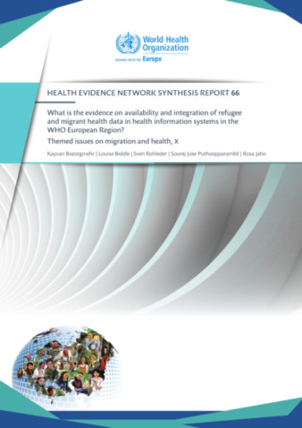 What is the evidence on availability and integration of refugee and migrant health data in health information systems in the WHO European Region?