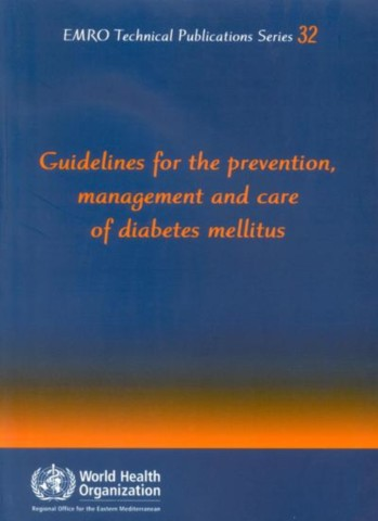 Guidelines for the Prevention  Management and Care of Diabetes Mellitus