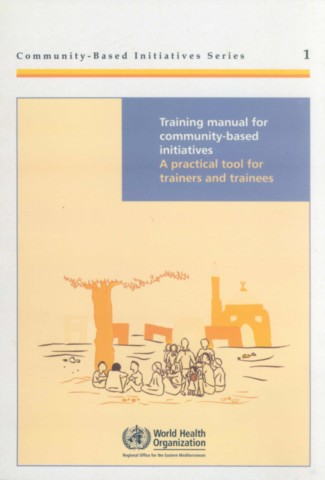 Training Manual for Community Based Initiatives
