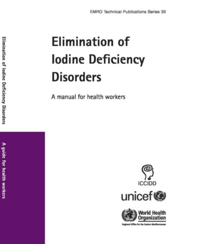Elimination of Iodine Deficiency Disorders