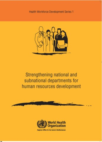 Strengthening National and Subnational Departments for Human Resources Development