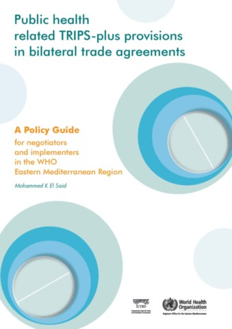 Public Health Related TRIPS-plus Provisions in Bilateral Trade Agreements