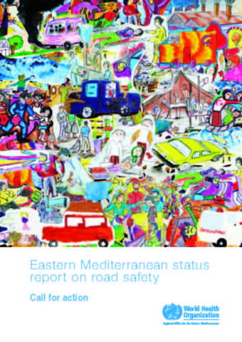Eastern Mediterranean Status Report on Road Safety