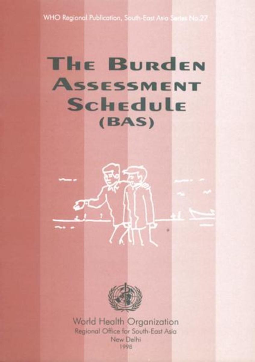 The Burden Assessment Schedule (BAS)