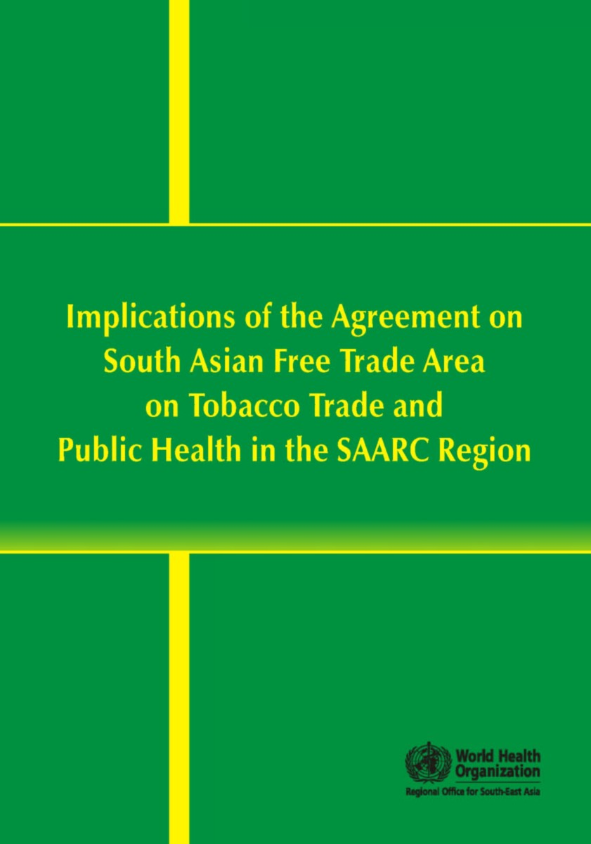 Implications of SAFTA on Tobacco Trade and Public Health in the SAARC Region