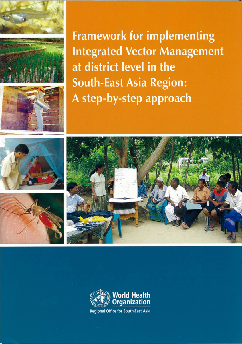 Framework for Implementing Integrated Vector Management at District Level in the South-East Asia Region