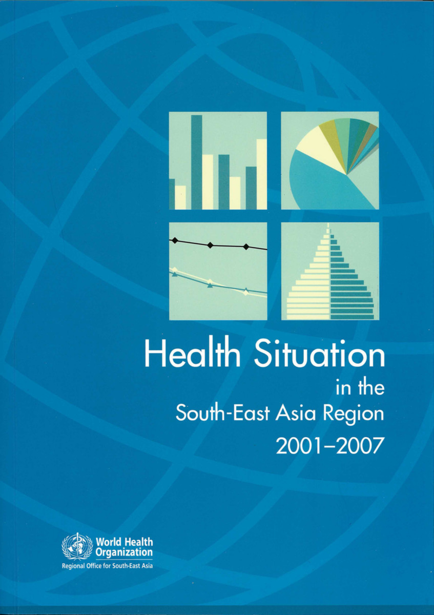 The Health Situation in the South-East Asia Region