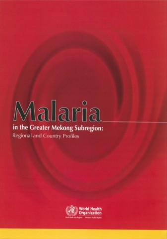 Malaria in the Greater Mekong Sub-region