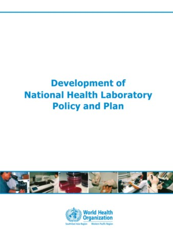 Development of National Health Laboratory Policy and Plan