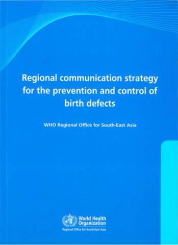 Regional Communications Strategy for the Prevention and Control of Birth Defects