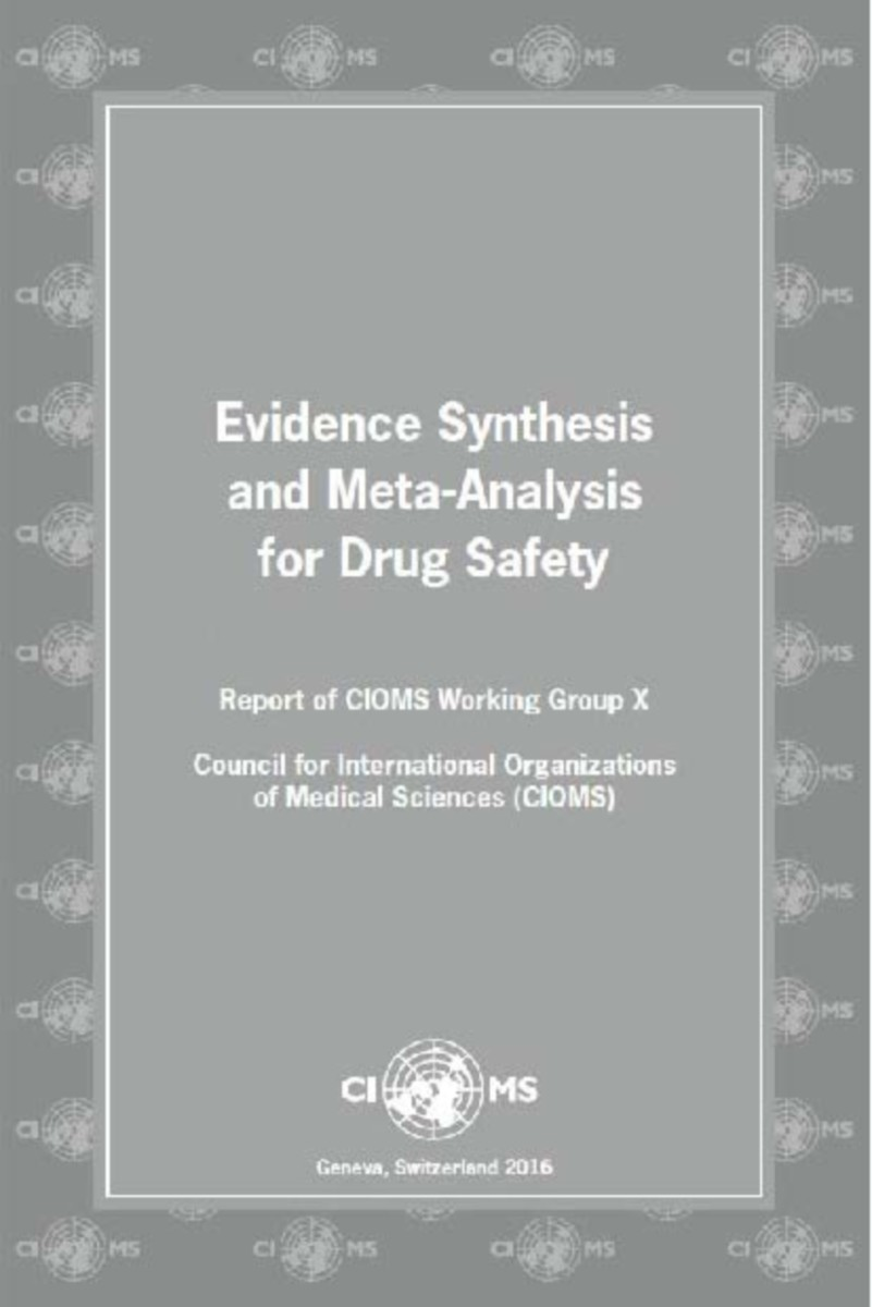 Evidence Synthesis and Meta-Analysis for Drug Safety