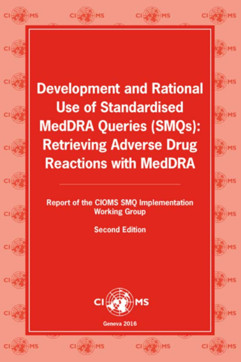 Development and Rational Use of Standardised MedDRA Queries (SMQs)