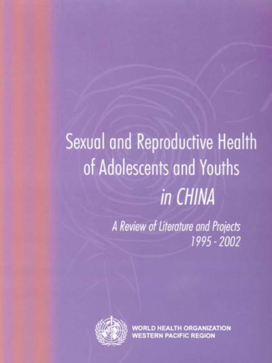 Sexual and Reproductive Health of Adolescents and Youths in China