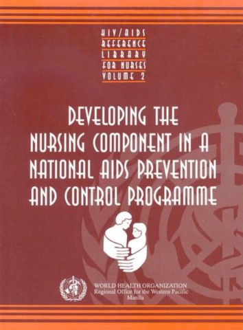 Developing the Nursing Component in a National AIDS Prevention and Control Programme