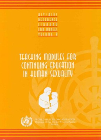 Teaching Modules for Continuing Education in Human Sexuality