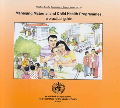 Managing Maternal and Child Health Programmes