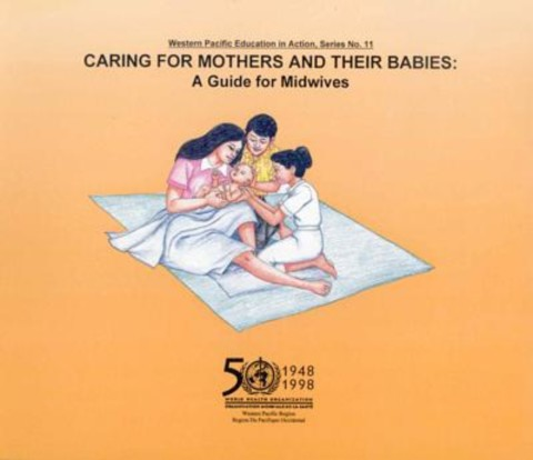 Caring for Mothers and Their Babies