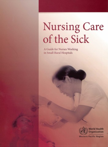 Nursing Care of the Sick
