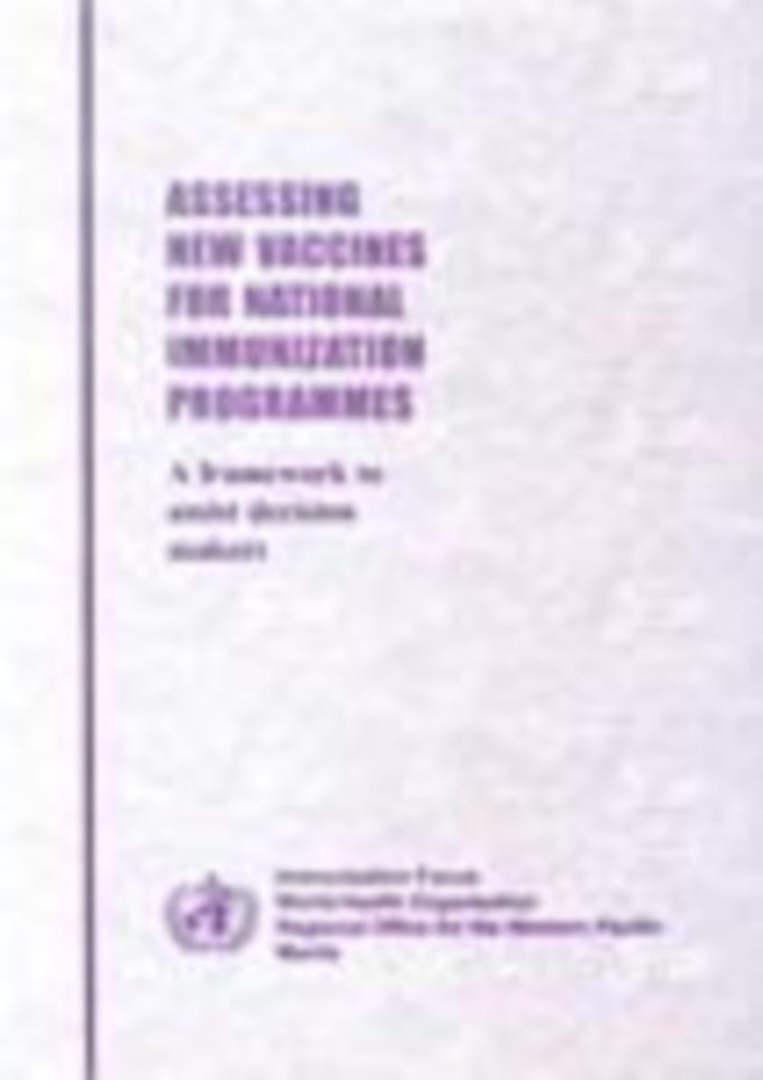 Assessing New Vaccines for National Immunization Programmes