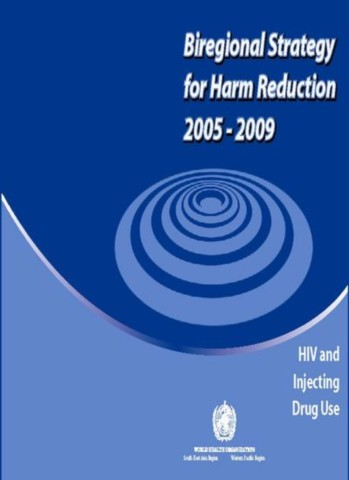 Biregional Strategy for Harm Reduction 2005-2009