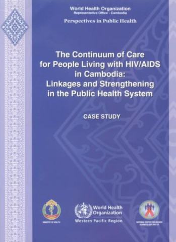 The Continuum of Care for People Living with HIV/AIDS in Cambodia