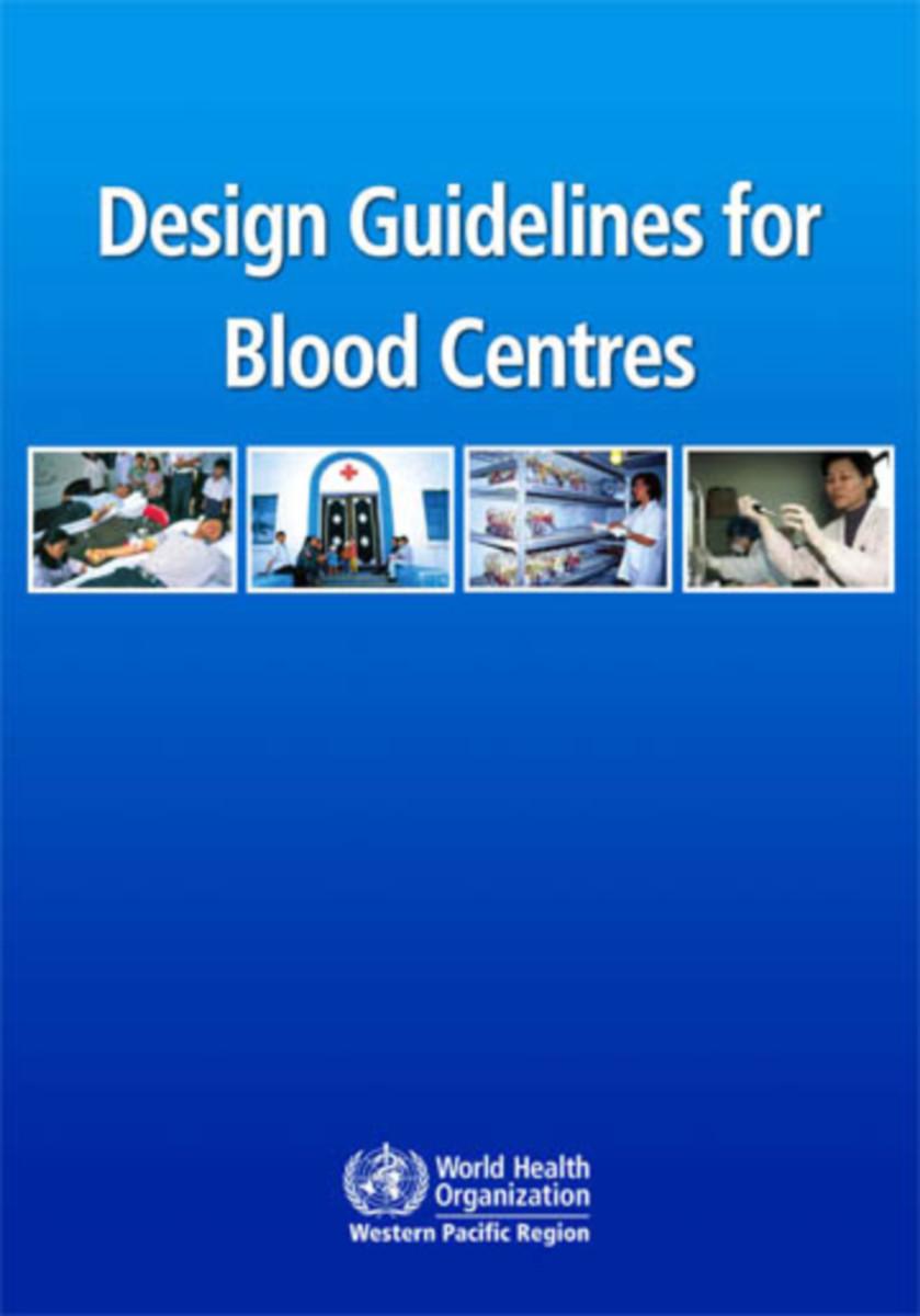 Design Guidelines for Blood Centres