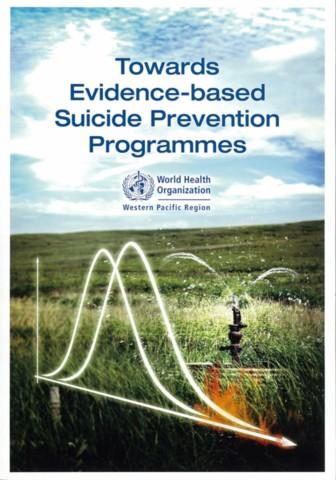 Towards Evidence-Based Suicide Prevention Programmes