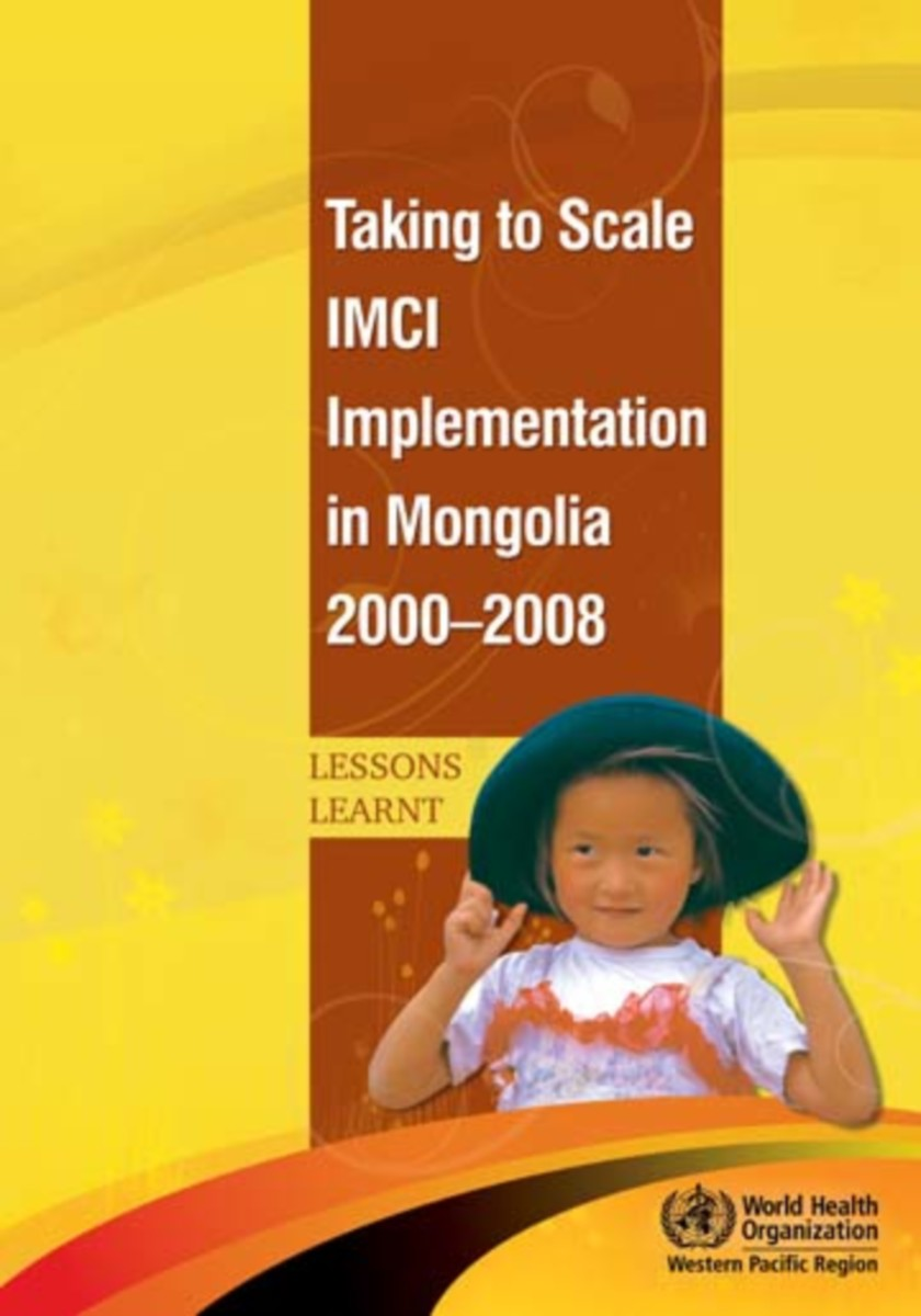 Taking to Scale IMCI Implementation in Mongolia, 2000-2008