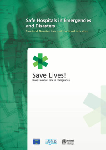 Safe Hospitals in Emergencies and Disasters