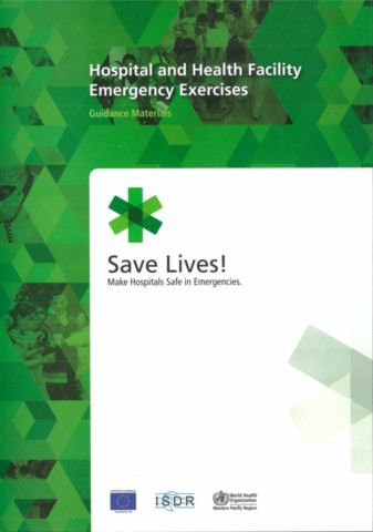 Hospital and Health Facility Emergency Exercises