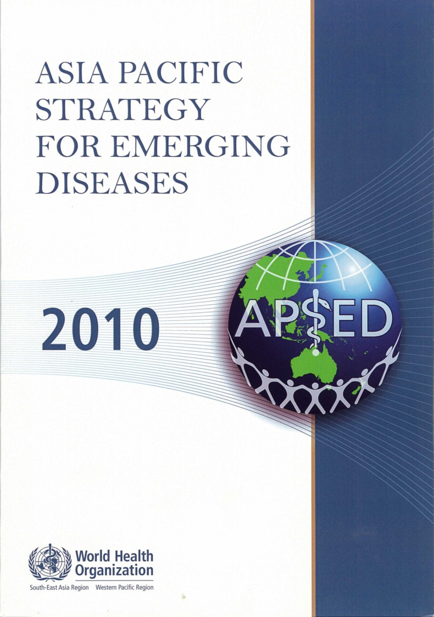 Asia Pacific Strategy for Emerging Diseases 2010