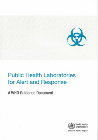 Public Health Laboratories for Alert and Response