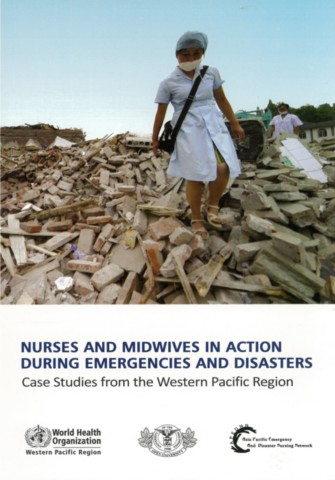 Nurses and Midwives in Action During Emergencies and Disasters
