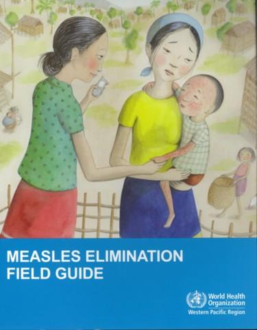 Measles Elimination Field Guide