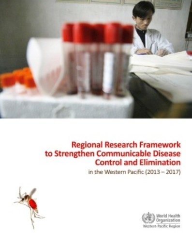 Regional Research Framework to Strengthen Communicable Disease Control and Elimination in the Western Pacific