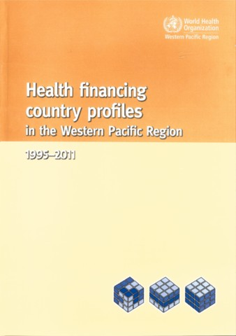 Health Financing Country Profiles in the Western Pacific Region