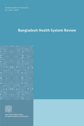 Bangladesh Health System Review
